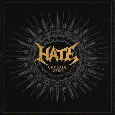 """Hate - Reseña de su nuevo álbum    """"Crusade:Zero"""""""