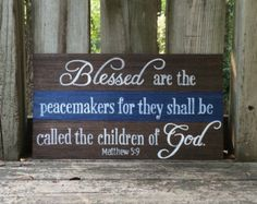 Blessed are the Peacemakers Law Enforcement Verse by RusticStrokes