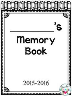 This Memory Book is a great way for students to reflect on their school year. Students will have fun writing and drawing about their teacher, school, favorite things, etc.The following pages are included in this file:Cover pageAll about meMy schoolMy teacherMy best friendThis summerMemoriesNext yearField TripMy favorite thingsClass awardsYear-End evaluation5 senses poem (K-6) students will complete the poem and draw a picture.