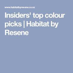 Insiders' top colour picks | Habitat by Resene