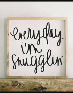 How perfect for the nursery! Everyday I'm Snugglin' Framed Wood Sign - Home Decor Farmhouse Sign Rustic Sign Modern Farmhouse Nursery Sign Nursery Decor Rustic Farmhouse Babys Room Decor Bedroom Sign Gift Idea Gallery Wall Sign Quote Sign Farmhouse Nursery Decor, Country Farmhouse Decor, Rustic Decor, Modern Farmhouse, Farmhouse Style, Modern Rustic, Rustic Wood, Nursery Wood Sign, Nursery Signs