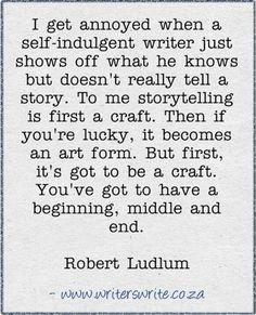 Tell me a story. -Robert Ludlum