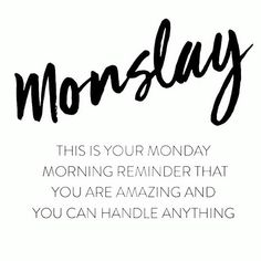 Sending out positive vibes only to all my Dolls - - - - - Monday Motivation Quotes, Work Quotes, Great Quotes, Quotes To Live By, Me Quotes, Motivational Quotes, New Week Quotes, Qoutes, Happy Monday Quotes