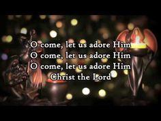 ▶ Hillsong - O Come let us adore Him - Lyrics - YouTube
