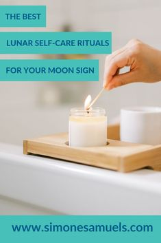 The Best Lunar Self-Care Rituals for Your Moon Sign #lunar #moon #moonmagick #moonsign #lunarselfcare #selfcare #rituals #astrology