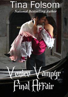 Final Affair (Venice Vampyr #2) by @Tina Folsom