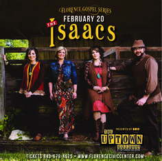 See the Isaacs Live at the Uptown Ballroom at the Florence Civic Center in Florence, SC Feb. 20, 2015
