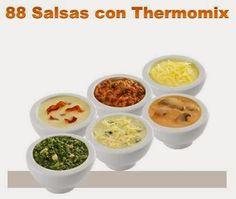 Libros gratis Thermomix Recetas postres y libros gratis Thermomix : PDF 88 salsas entrantes Thermomix
