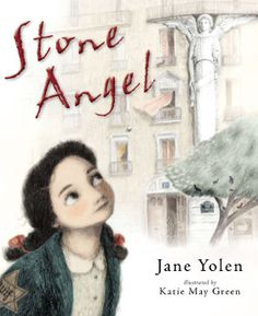 Buy Stone Angel by Jane Yolen, Katie May Green and Read this Book on Kobo's Free Apps. Discover Kobo's Vast Collection of Ebooks and Audiobooks Today - Over 4 Million Titles! The Stone Angel, Mighty Girl Books, Jane Yolen, Holocaust Books, Reading Tracker, Girl Thinking, Fiction And Nonfiction, Remembrance Day, Children's Picture Books