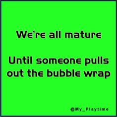 I love bubble wrap!!!