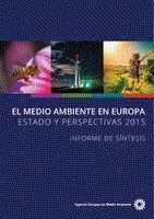 El medio ambiente en Europa : estado y perspectivas 2015 : informe de síntesis / AEMA