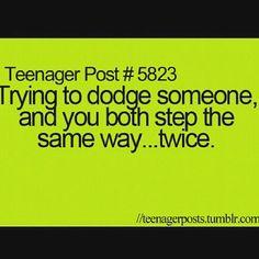 More like everytime I climb the stairs ...