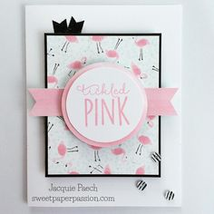 I guess you could say I'm tickled pink with this card! #CTMH #ctmhcalypso…