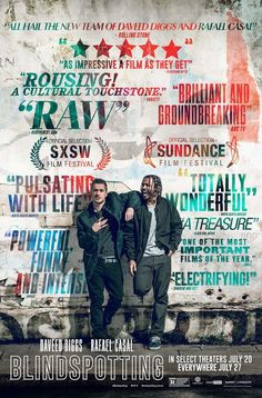 """Original Blindspotting movie poster featuring Daveed Diggs and Rafael Casal. Tagline: """"All hail the new team of Daveed diggs and Rafael Casal. Hd Movies Online, New Movies, Good Movies, Ethan Hunt, Sean Harris, Ethan Embry, Movie Showtimes, Daveed Diggs, Empire Records"""