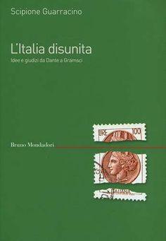 Prezzi e Sconti: #L' italia disunita. idee e giudizi da dante a edito da Mondadori bruno  ad Euro 13.60 in #Libro #SocietA politica