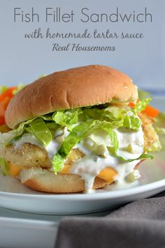 Fish Fillet Sandwich with Homemade Tartar Sauce makes everyone happy on Fish Fridays!