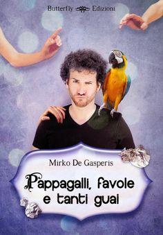 recensione su Cristian Rossi Blog: Pappagalli, favole e tanti guai