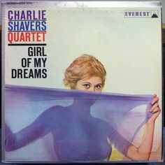 Charlie Shavers Quartet - The Girl of My Dreams Vintage Vanguard ジャズレコード館 Worst Album Covers, Music Album Covers, Lp Cover, Vinyl Cover, Cover Art, Jazz Artists, Music Artists, Sell Music, Best Albums