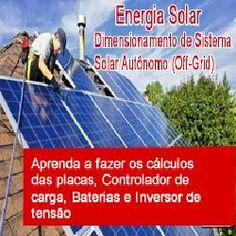 Saiba quais as questões envolvidas para instalar um sistema fotovoltaico em casa