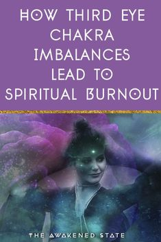 Spiritual Burnout Functions a bit like regular Burnout, except it feels more like an extremely overactive Third eye chakra which really means - sensory overload. It's chakra month on The Awakened State and today we're talking about Third Eye imbalances Spiritual Coach, Spiritual Power, Spiritual Awakening, Chakra Healing, Healing Meditation, Crystal Healing, Ayurveda, Third Eye Awakening, Affirmations
