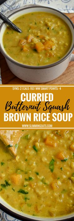 Curried Butternut Squash and Brown Rice Soup - a perfect recipe to warm yourself up on a cold winters day. Gluten Free, Dairy Free, Vegan, Instant Pot, Slimming World and Weight Watchers friendly Dairy Free Soup, Dairy Free Recipes, Gluten Free Soups, Curry Recipes, Vegetarian Recipes, Vegan Brown Rice Recipes, Diet Recipes, Vegan Recipes Instant Pot, Soup Recipes