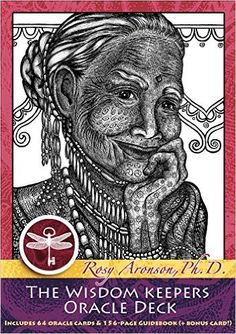 The Wisdom Keepers Oracle Deck: A 65-Card Deck and Guidebook: Rosy Aronson Ph.D.: 9780692514917: Amazon.com: Books