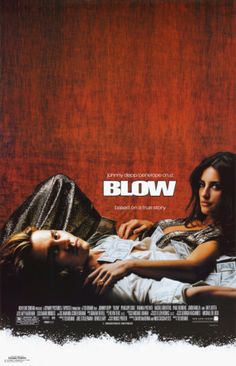 blow, if you haven't seen it yet, what are you waiting for!?