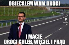Polish Memes, Weekend Humor, Funny Mems, Smile Everyday, Detroit Become Human, Best Memes, Motto, Haha, Street Art