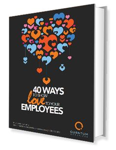 40 Ways to Show Love to Your Employees: This fun ebook has 40 different creative employee recognition ideas to use year-round, including a donut stop, brag board, detailing their car, and more. http://www.quantumworkplace.com/40-ways-recognize-employees-national-employee-appreciation-day/