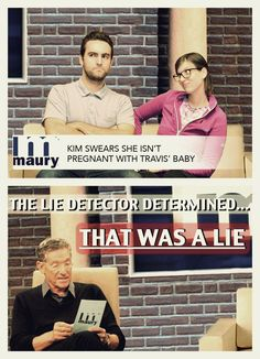 Pregnancy announcement... My family is oddly obsessed with Maury. I might have to do this just for them