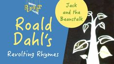 Roald Dahl's Revolting Rhymes: Jack and the Beanstalk