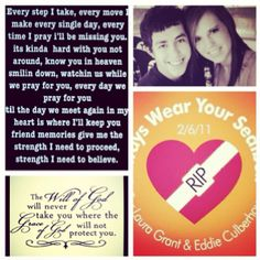 Always remembered, never forgotten. We all love and miss you so much, I can't believe it has been one year. Keep watching over us, beautiful angels. ALWAYS WEAR IT. For Laura and Eddie.