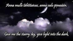 Anna mulle tähtitaivas w/lyrics (english, finnish) - Katri Helena My Life, Give It To Me, Lyrics, Anna, English, Songs, Music, Musica, Musik