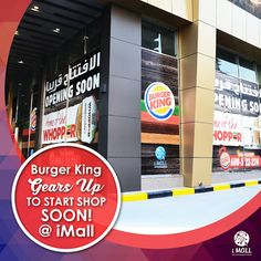 Burger King gears up to start shop soon! @iMall To book your shop here, call +971-55-9360002 or +971-52-9797303. Visit http://www.imalluae.com/