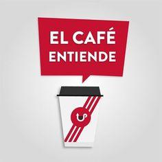 Resultado de imagen para El café no hace preguntas, el cafe entiende