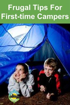 Frugal tips for first-time campers - Living On The Cheap Airfare Deals, Vacation Checklist, Frugal Tips, Cheap Travel, Trip Planning, First Time, Life Is Good, Adventure, Popular Pins