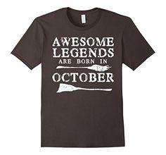 Mens Legends Are Born In October Shirt Halloween Birthday...