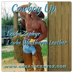 Cowboy Up Scentsy Recipe  To order Scentsy visit https://carriekoudelka.scentsy.us