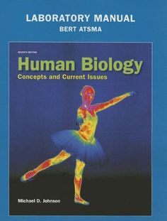 Human anatomy physiology 9th edition 9780321743268 medicine laboratory manual for human biology concepts and current issues 7th edition fandeluxe Choice Image
