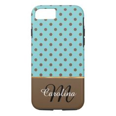 #monogrammed - #Blue and BrownPolka Dots  Name and Monogram iPhone 7 Case