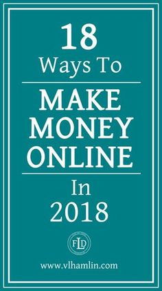Looking to make some extra cash this year? Whatever your reasons are - look no further! This post has 18 realistic ways to make money online in 2018.