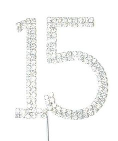 15 Fifteen Number Crystal Rhinestone /15th Anniversary Cake Topper (FAUX Diamond Diamante)