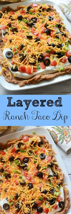 Layered Ranch Taco Dip - layered of refried beans sour cream with ranch dressing mix tomatoes olive green onions and more! This is such a delicious dip recipe! Appetizer Recipes, Snack Recipes, Cooking Recipes, Chip Dip Recipes, Bean Dip Recipes, Party Dip Recipes, Lasagna Recipes, Meat Appetizers, Layered Taco Dip