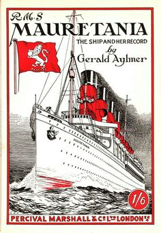 Poster Print-Book cover, RMS Mauretania, by Gerald Poster sized print made in the USA Poster Ads, Advertising Poster, Vintage Travel Posters, Vintage Ads, Rms Mauretania, Charles Trenet, Photo Deco, Old Advertisements, Nautical Art