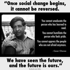 21 Best Cesar Chavez and Dolores Huerta Quotes images | Quotes