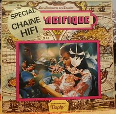 """""""The Itineraires Of Escape: The Pacific"""" by S. Franklin (original compositions & collected music) & Claude DeJacques (artistic direction). -France, Daphy DY 69 526, 12-inch 33 1/3 rpm stereo disc, no date."""