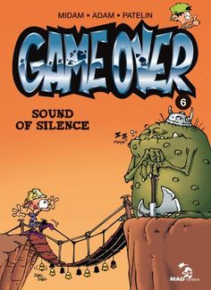 Game Over Nº6 Sound of silence: Amazon.fr: Midam: Livres