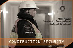 We help you by protecting your construction site from theft. Security Service, Security Guard, Construction, Safety, Building