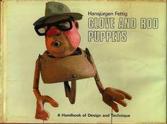Hansjürgen Fettig – Glove and Rod Puppets