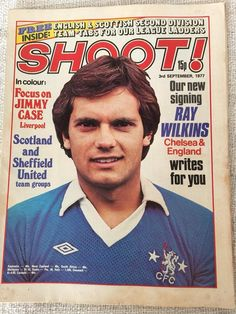 magazine in Sept 1977 featuring Ray Wilkins of Chelsea on the cover. Jimmy Case, Ray Wilkins, Vintage Football, Chelsea Fc, Liverpool, Blues, The Unit, Cover, 1970s